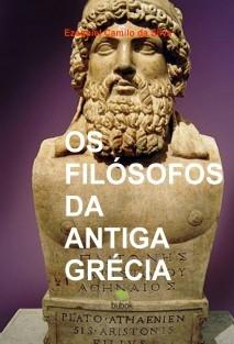 OS FILÓSOFOS DA ANTIGA GRÉCIA