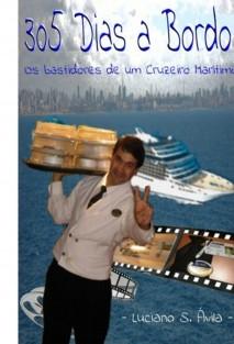 305 Dias a Bordo - Os bastidores de um Cruzeiro Marítimo