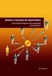 GESTÃO E RETENÇÃO DE REPATRIADOS: um estudo empírico em empresas portuguesas