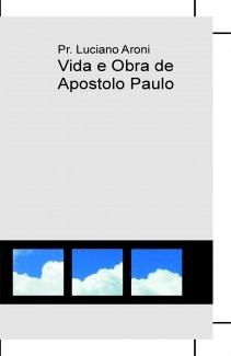 Vida e Obra de Apostolo Paulo
