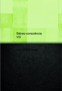 Stéreo-consciência e Big-brain