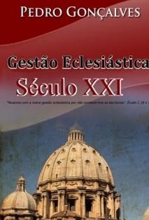 GESTÃO ECLESIÁSTICA DO SÉCULO XXI