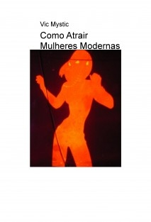 Como Atrair Mulheres Modernas