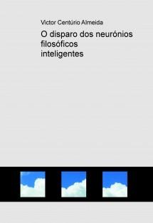 O disparo dos neurónios filosóficos inteligentes