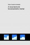 A nova teoria do funcionamento mental