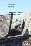 O Poço - Trancoso e a terceira invasão francesa