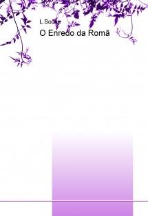O Enredo da Romã