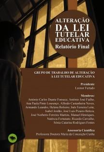 ALTERAÇÃO DA LEI TUTELAR EDUCATIVA - RELATÓRIO FINAL