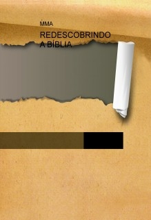 REDESCOBRINDO A BÍBLIA