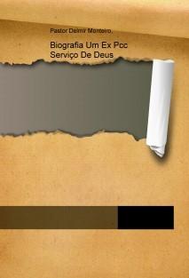 Biografia Um Ex Pcc á Serviço De Deus