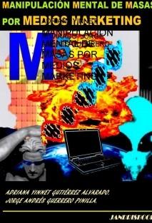 MANIPULACIÓN MENTAL DE MASAS POR MEDIOS MARKETING