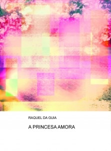 A PRINCESA AMORA