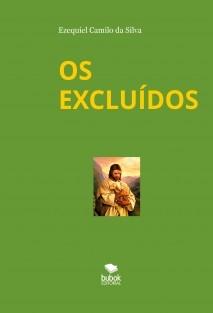 OS EXCLUÍDOS