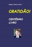 GRATIDÃO - CENTÉSIMO LIVRO