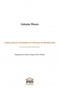 A rede social Facebook ao serviço do Marketing: o caso da FNAC Portugal