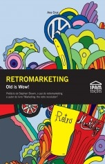 Retromarketing – Old is Wow!