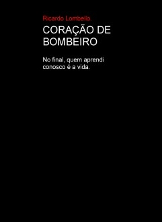 CORAÇÃO DE BOMBEIRO