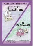A Jangada E O Caminhão