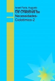 Os Criadores de Necessidades- Ciclotímico-2