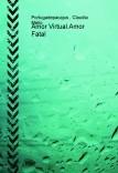 Amor Virtual.Amor Fatal