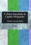 A Honra Inacabada do Capitão Melquíades