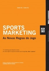 Sports Marketing - As Novas Regras do Jogo