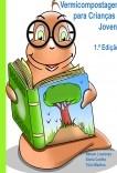 Manual de Vermicompostagem para Crianças e Jovens