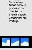 Notas sobre o processo de criação do ensino básico vocacional em Portugal