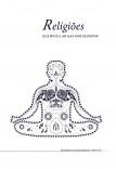 Religiões, seus mitos e um Guia para o Despertar