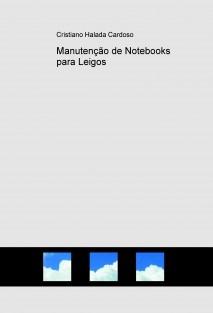Manutenção de Notebooks para Leigos