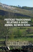 Práticas Tradicionais Relativas À Saúde Animal No Meio Rural