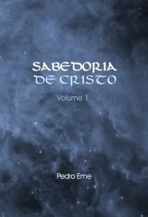 Sabedoria de Cristo - Volume 1