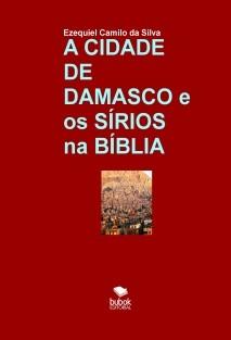 DAMASCO E OS SÍRIOS NA BÍBLIA
