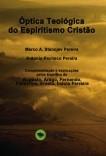 Óptica Teológica do Espiritismo Cristão