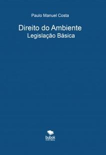 Direito do Ambiente: Legislação Básica