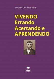 VIVENDO ERRANDO ACERTANDO E APRENDENDO