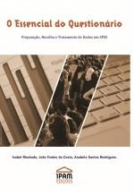 O essencial do questionário: preparação, recolha e tratamento de dados em SPSS