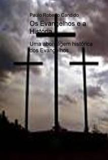 Os Evangelhos e a História.