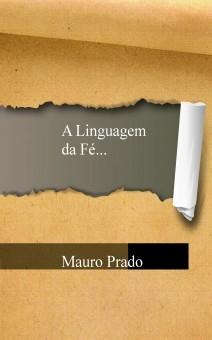 A Linguagem da Fé...