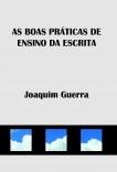 AS BOAS PRÁTICAS DE ENSINO DA ESCRITA