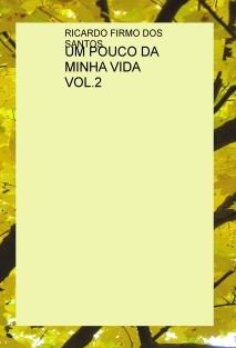 UM POUCO DA MINHA VIDA VOL.2