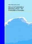 Manual de Publicidade e Marketing (UFCD – 367 Publicidade e Promoção)