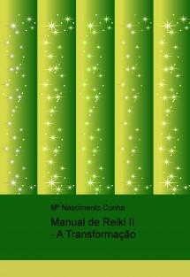 Manual de Reiki II - A Transformação