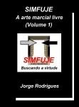 SIMFUJE: A arte marcial livre (Volume 1) Versão completa