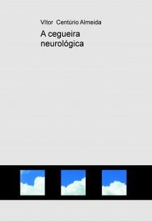 A cegueira neurológica