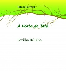 A Horta da Tété - Ervilha Belinha