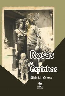 Rosas e Espinhos