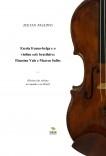 Escola franco-belga e o violino solo brasileiro: Flausino Vale e Marcos Salles - comentário sobre ideologia na história violinística.