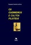 OS GUERREIROS E CULTOS FILISTEUS