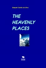 THE HEAVENLY PLACES